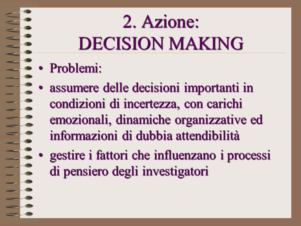 2. Azione: DECISION MAKING
