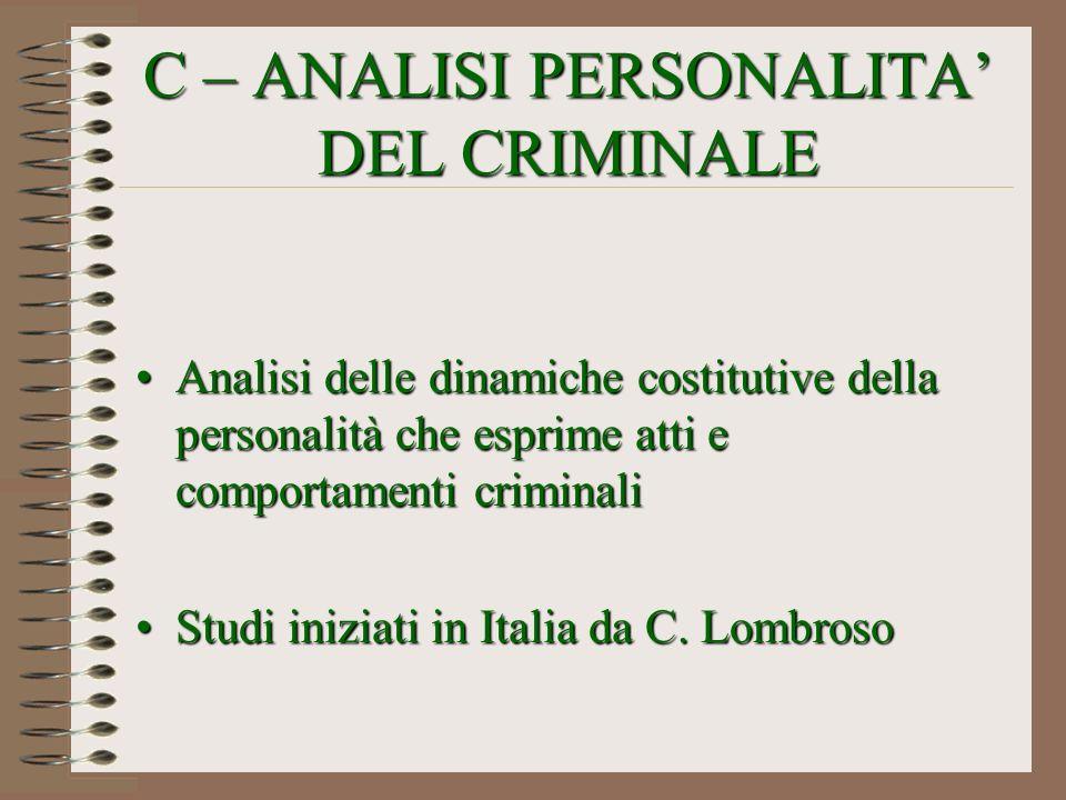 C – ANALISI PERSONALITA' DEL CRIMINALE