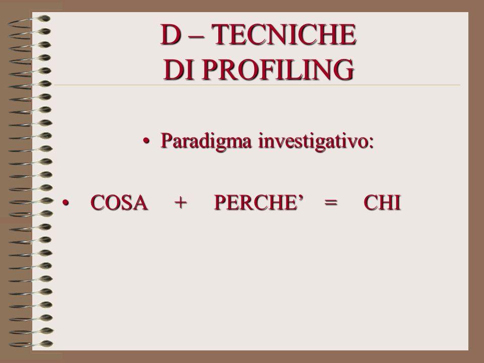 D – TECNICHE DI PROFILING