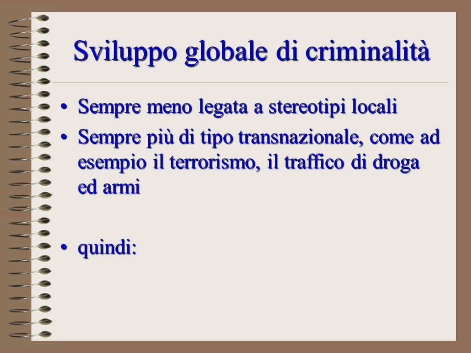 Sviluppo globale di criminalità