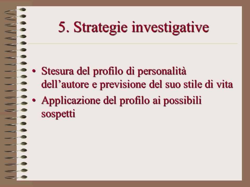 5. Strategie investigative