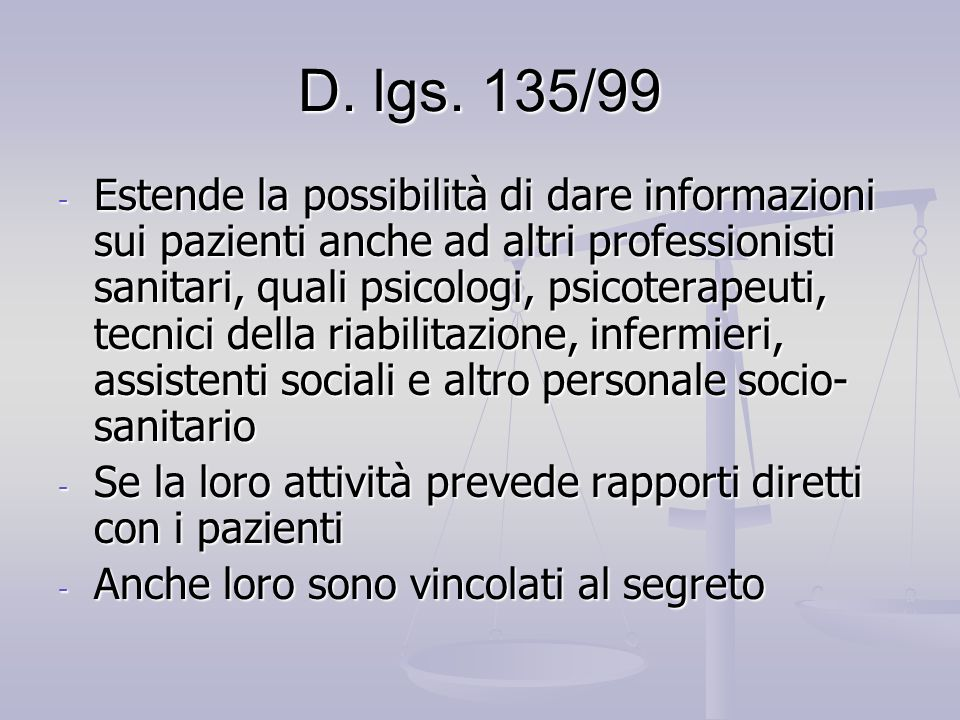 D. lgs. 135/99