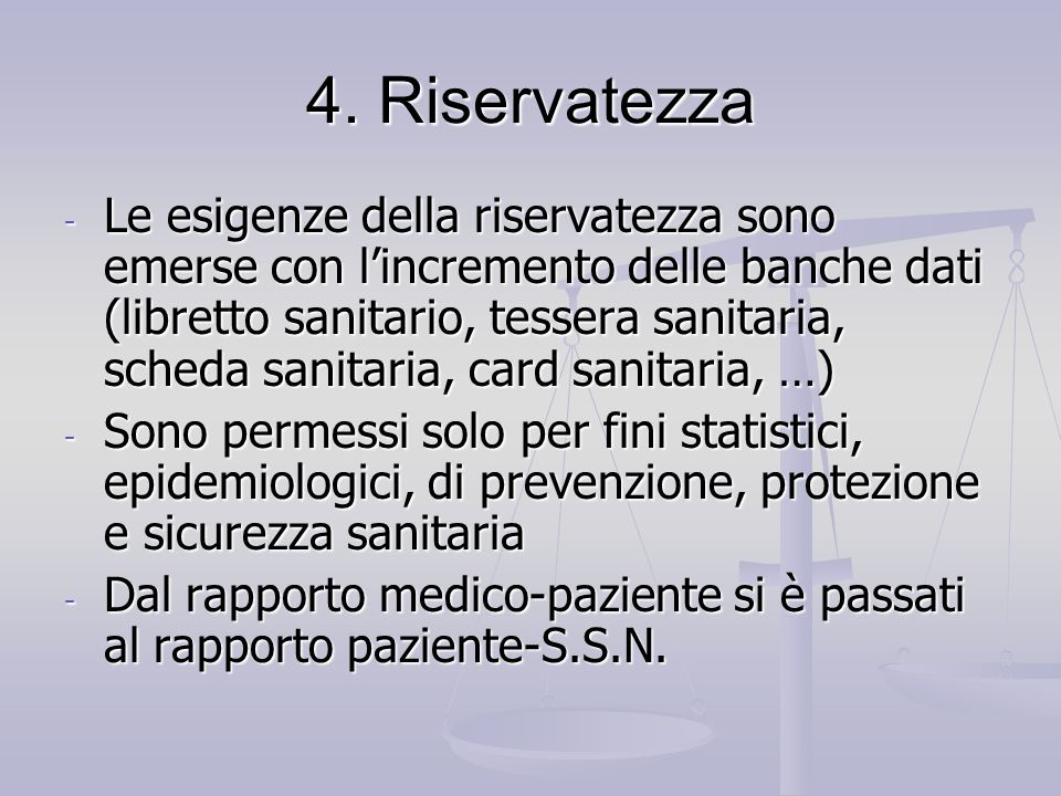 4. Riservatezza
