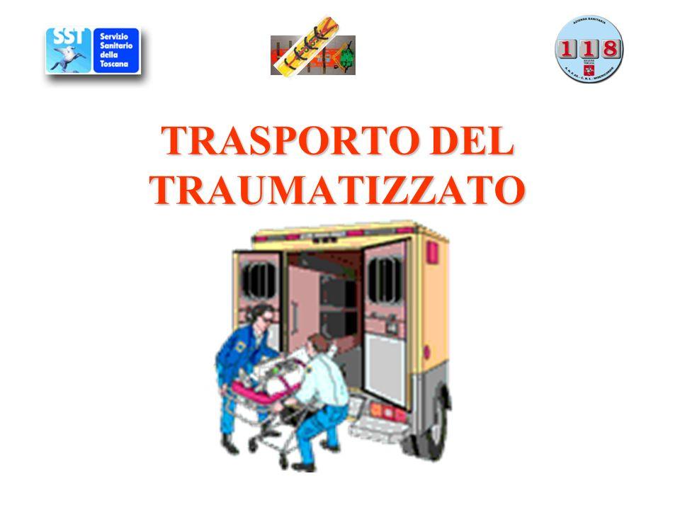 TRASPORTO DEL TRAUMATIZZATO