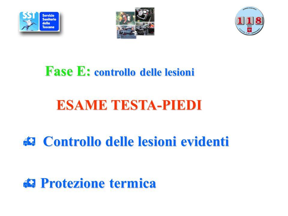 Fase E: controllo delle lesioni