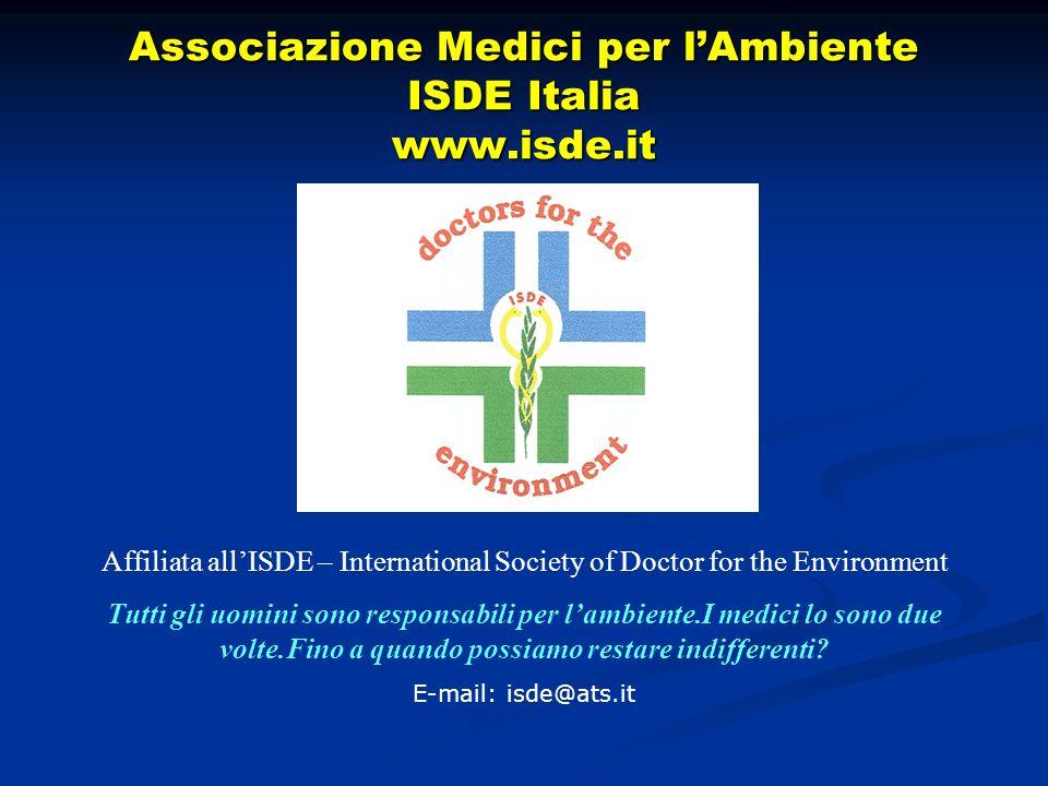 Associazione Medici per l'Ambiente ISDE Italia www.isde.it