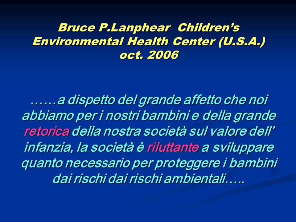 Bruce P. Lanphear Children's Environmental Health Center (U. S. A