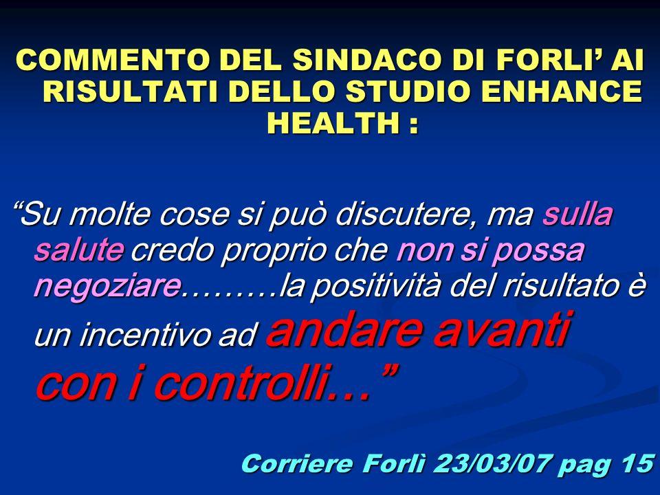 COMMENTO DEL SINDACO DI FORLI' AI RISULTATI DELLO STUDIO ENHANCE HEALTH :