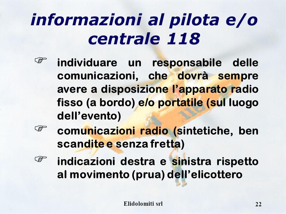 informazioni al pilota e/o centrale 118