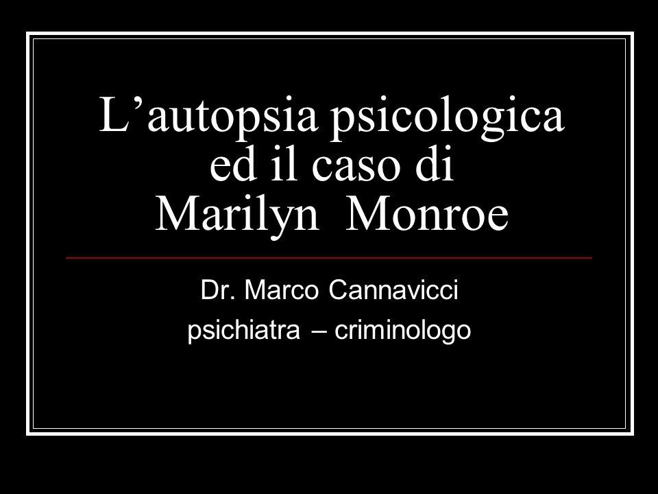 L'autopsia psicologica ed il caso di Marilyn Monroe