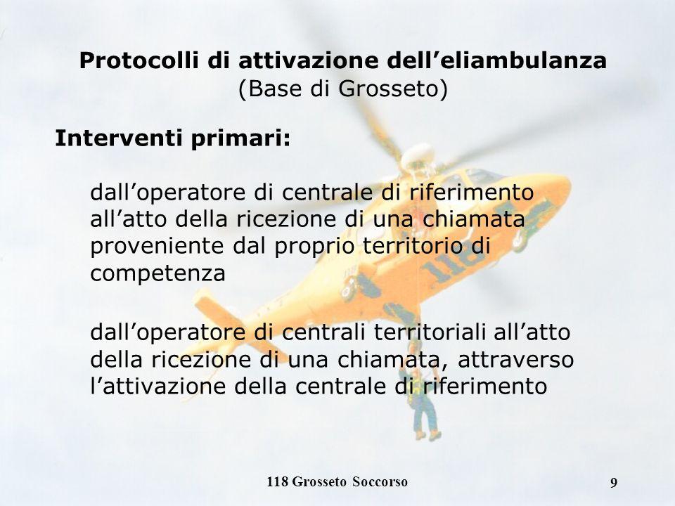 Protocolli di attivazione dell'eliambulanza (Base di Grosseto)