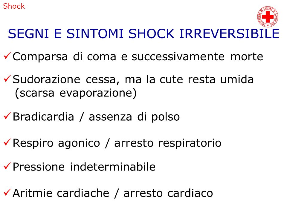 SEGNI E SINTOMI SHOCK IRREVERSIBILE