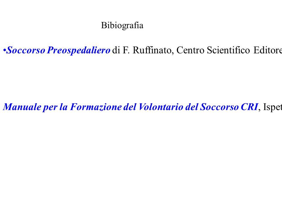 Bibiografia Soccorso Preospedaliero di F. Ruffinato, Centro Scientifico Editore 2007.