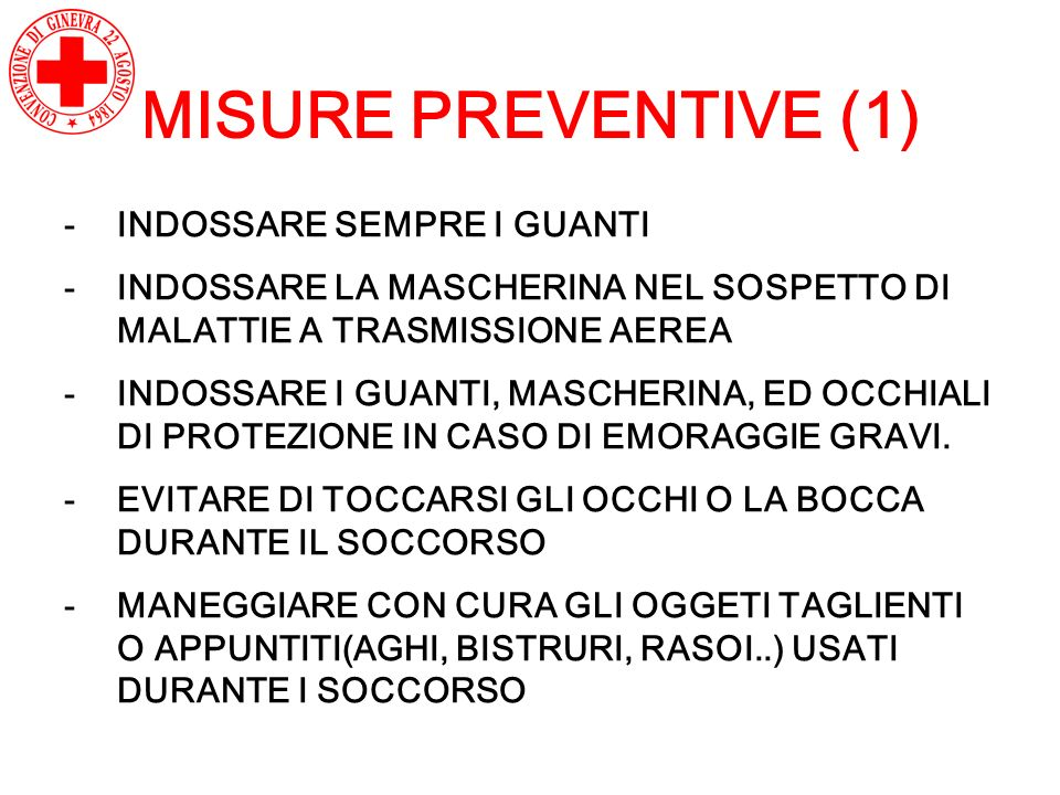 MISURE PREVENTIVE (1) INDOSSARE SEMPRE I GUANTI
