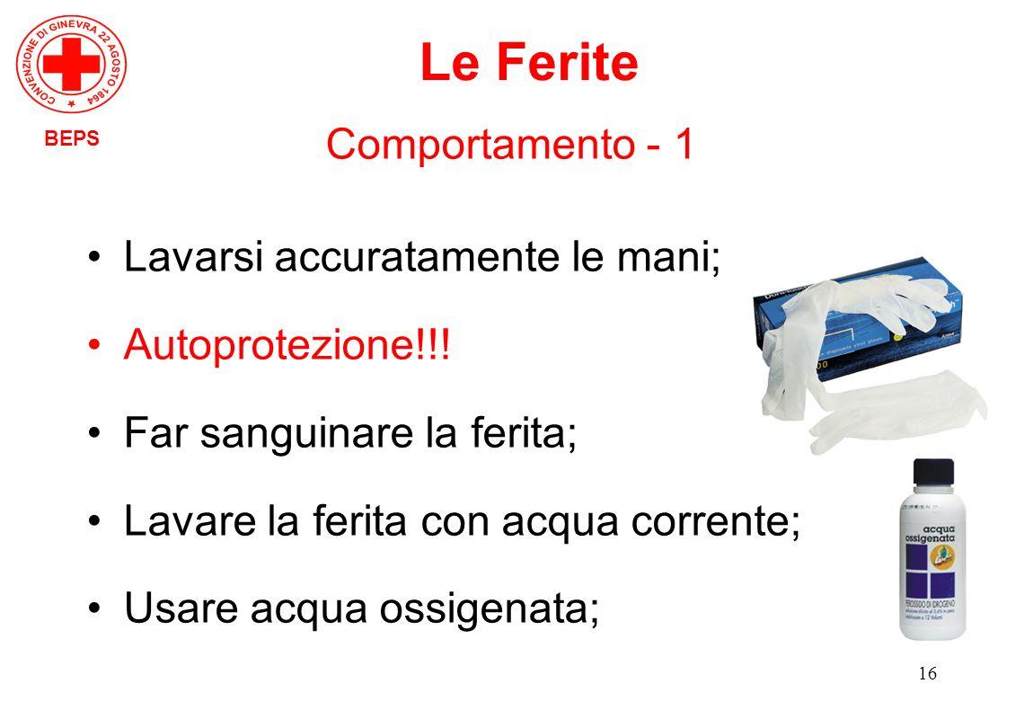 Le Ferite Comportamento - 1 Lavarsi accuratamente le mani;