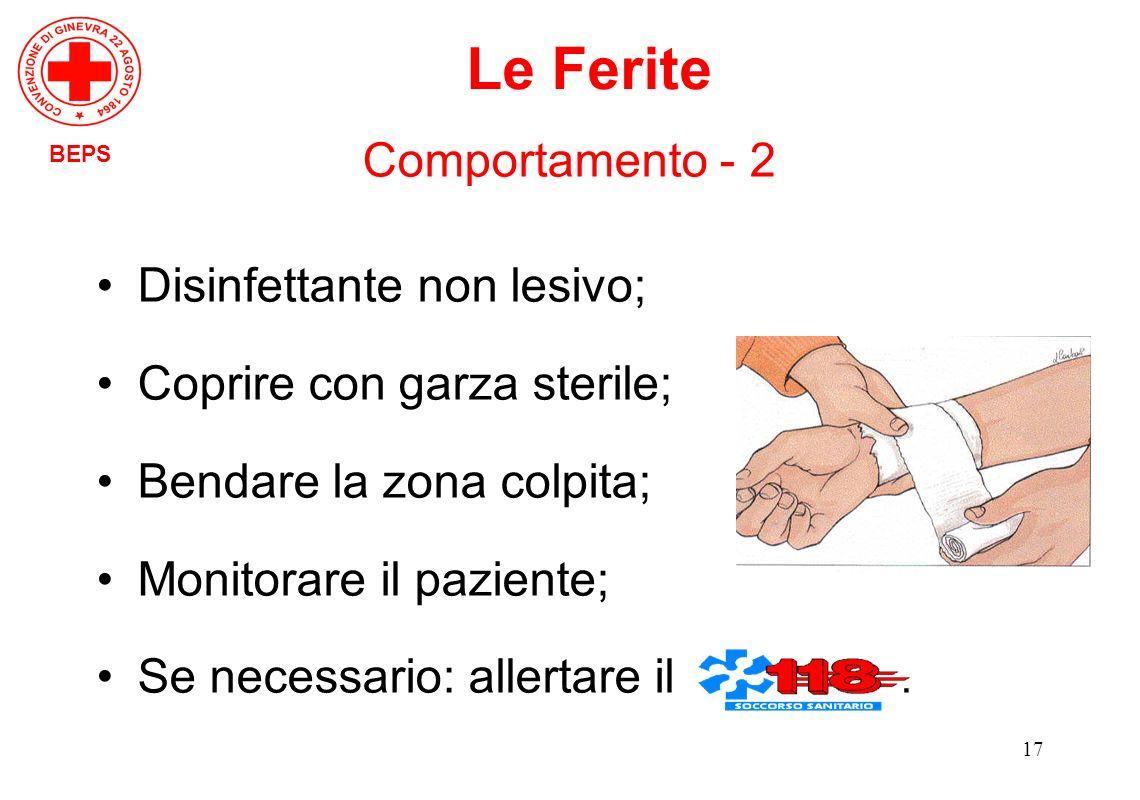 Le Ferite Comportamento - 2 Disinfettante non lesivo;