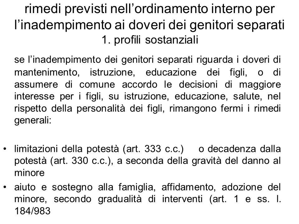 rimedi previsti nell'ordinamento interno per l'inadempimento ai doveri dei genitori separati 1. profili sostanziali