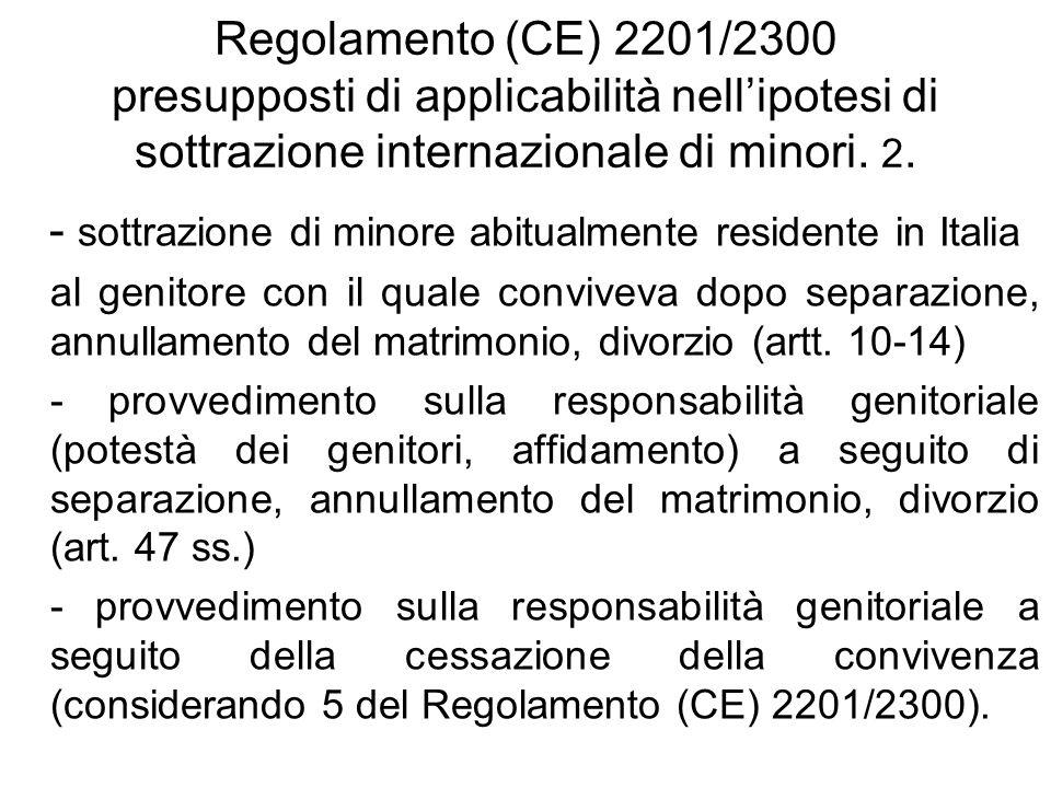 - sottrazione di minore abitualmente residente in Italia
