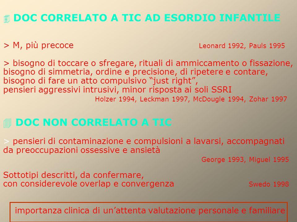  DOC CORRELATO A TIC AD ESORDIO INFANTILE. > M, più precoce