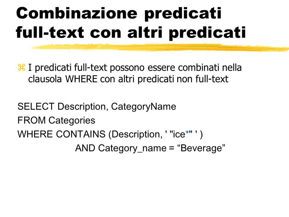 Combinazione predicati full-text con altri predicati