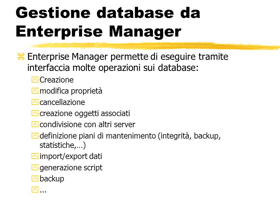 Gestione database da Enterprise Manager