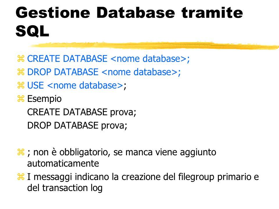 Gestione Database tramite SQL