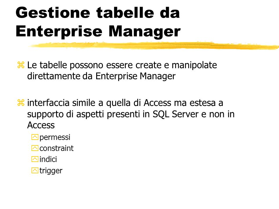 Gestione tabelle da Enterprise Manager