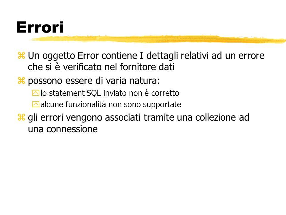 ErroriUn oggetto Error contiene I dettagli relativi ad un errore che si è verificato nel fornitore dati.