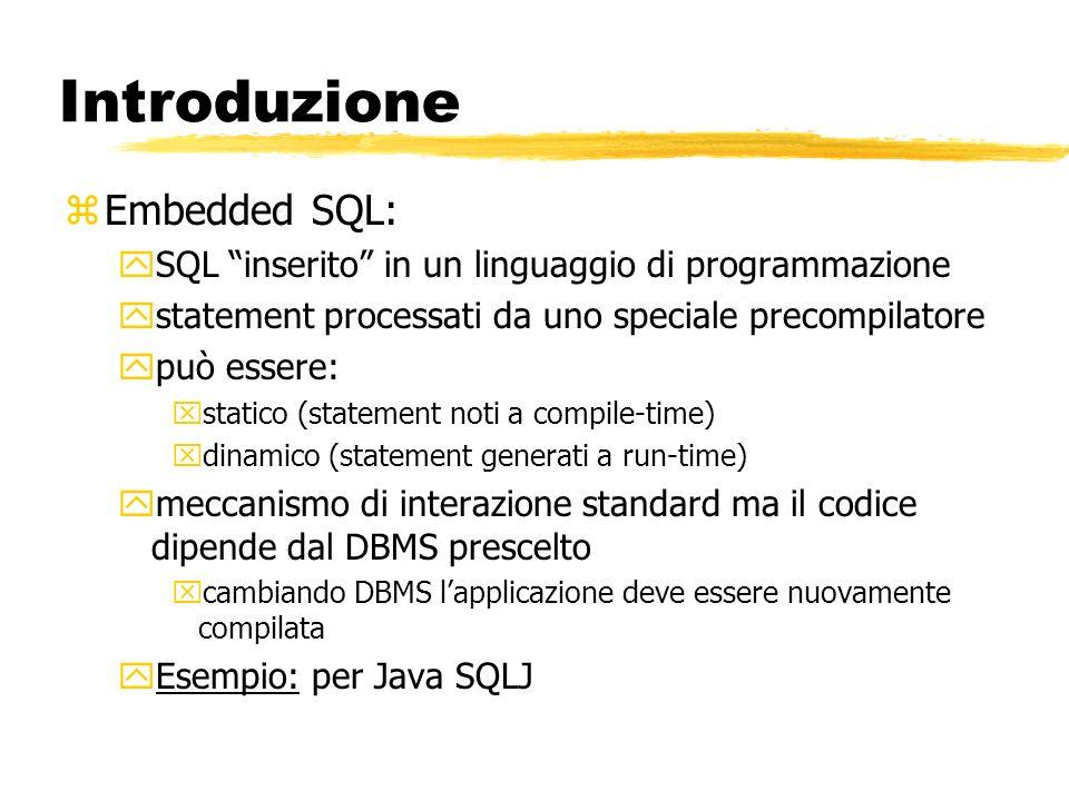 Introduzione Embedded SQL: