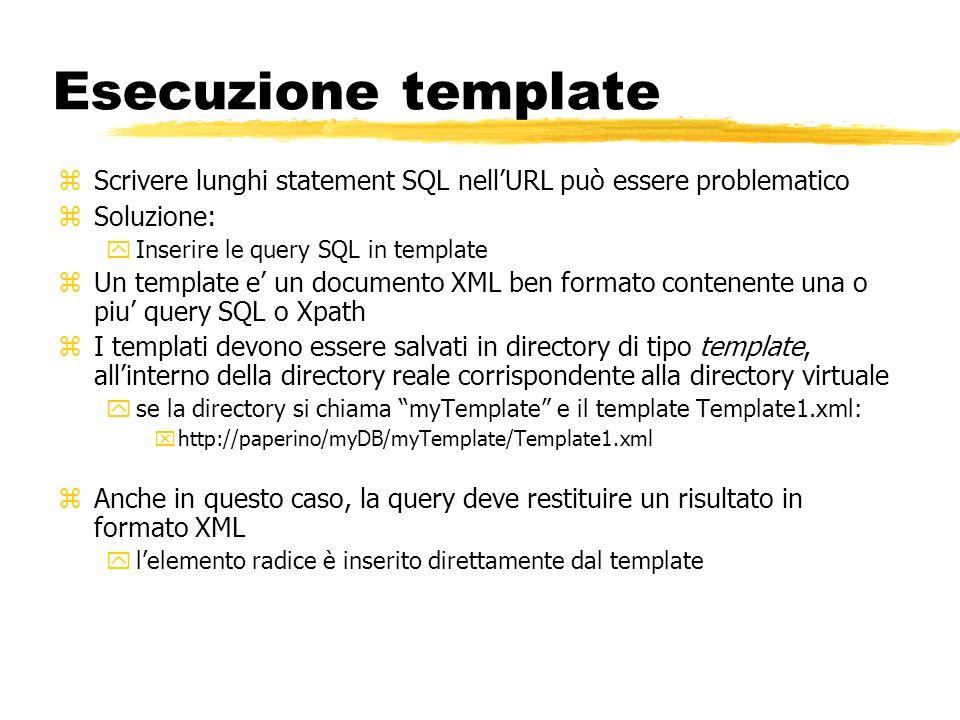 Esecuzione template Scrivere lunghi statement SQL nell'URL può essere problematico. Soluzione: Inserire le query SQL in template.