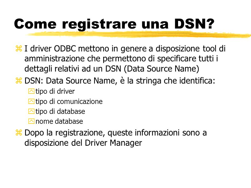 Come registrare una DSN