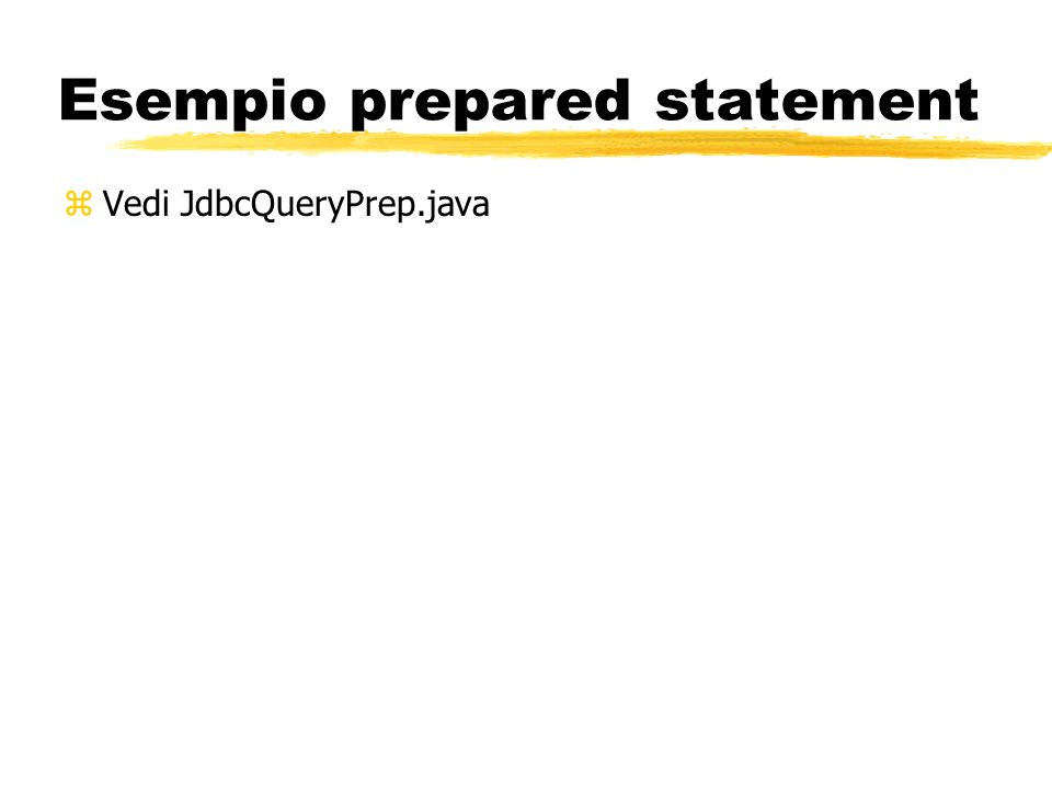 Esempio prepared statement