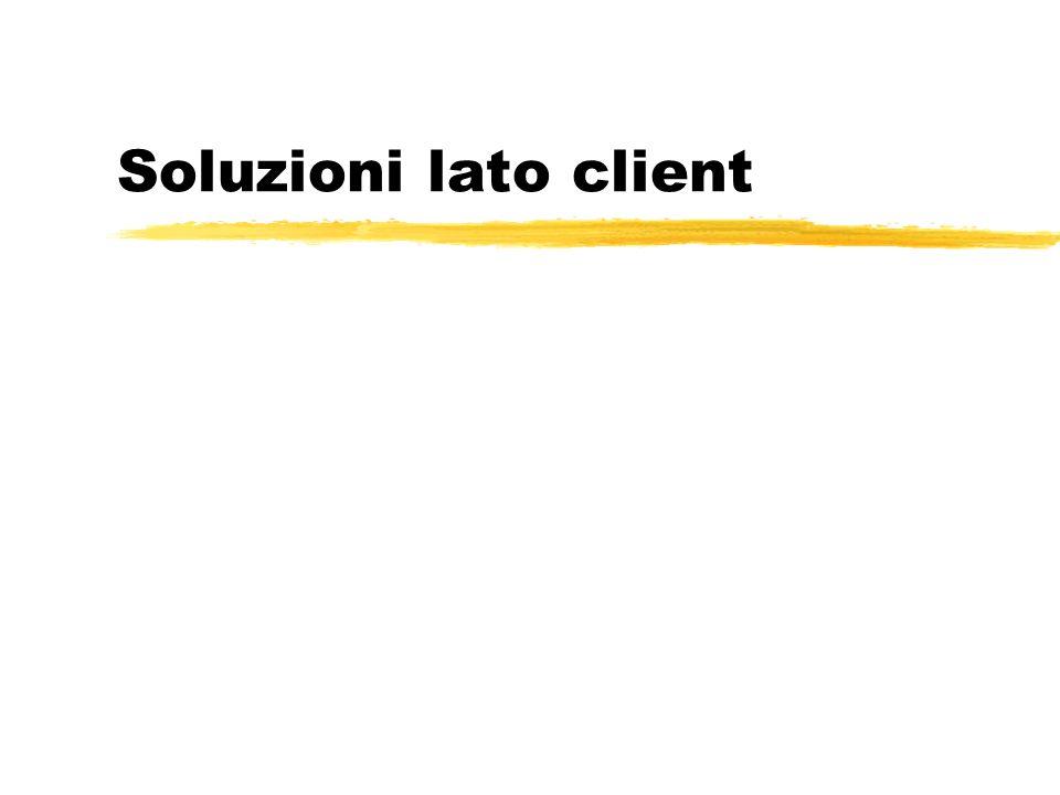 Soluzioni lato client