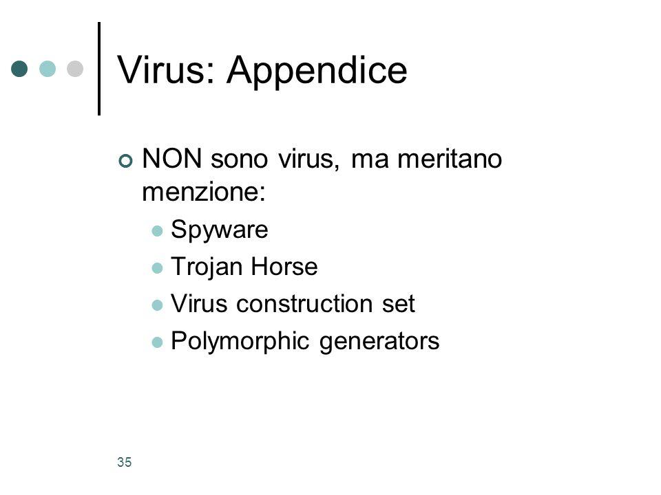 Virus: Appendice NON sono virus, ma meritano menzione: Spyware