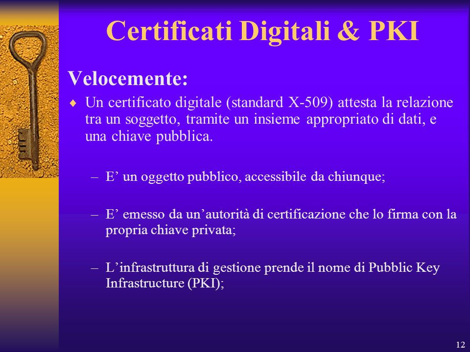 Certificati Digitali & PKI