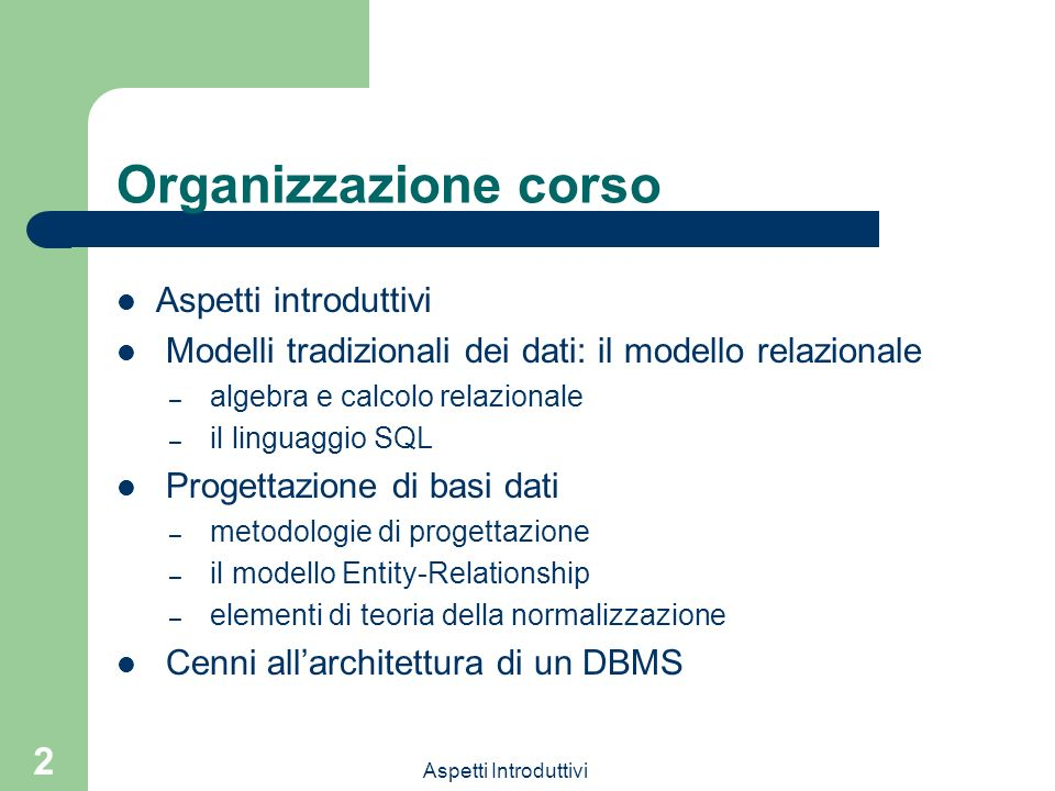 Organizzazione corso Aspetti introduttivi
