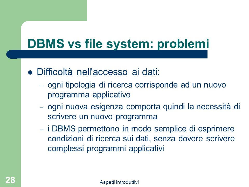 DBMS vs file system: problemi