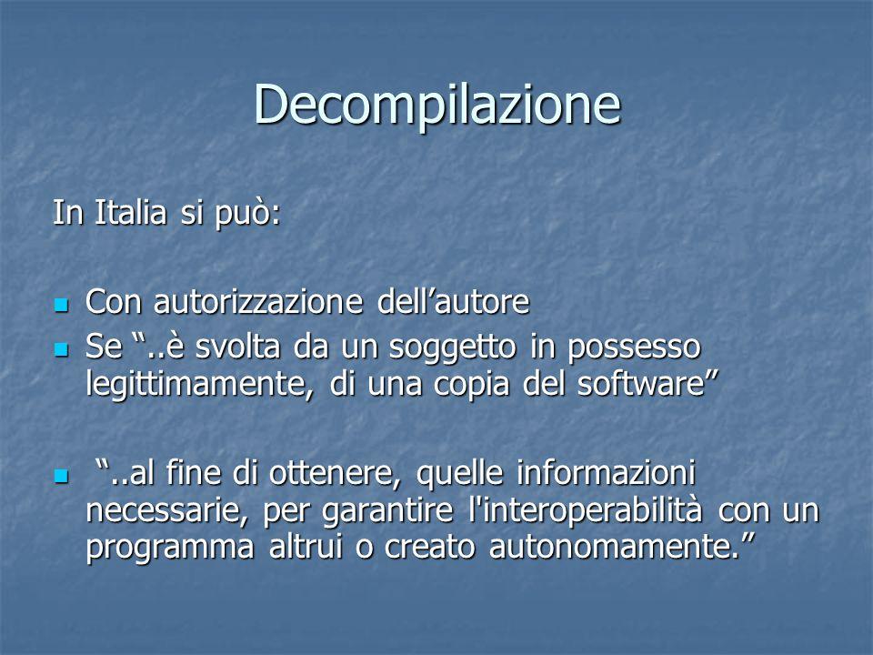 Decompilazione In Italia si può: Con autorizzazione dell'autore