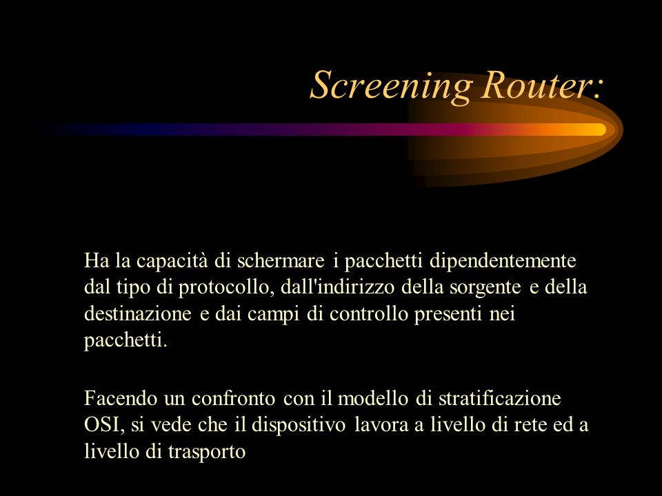 Screening Router: