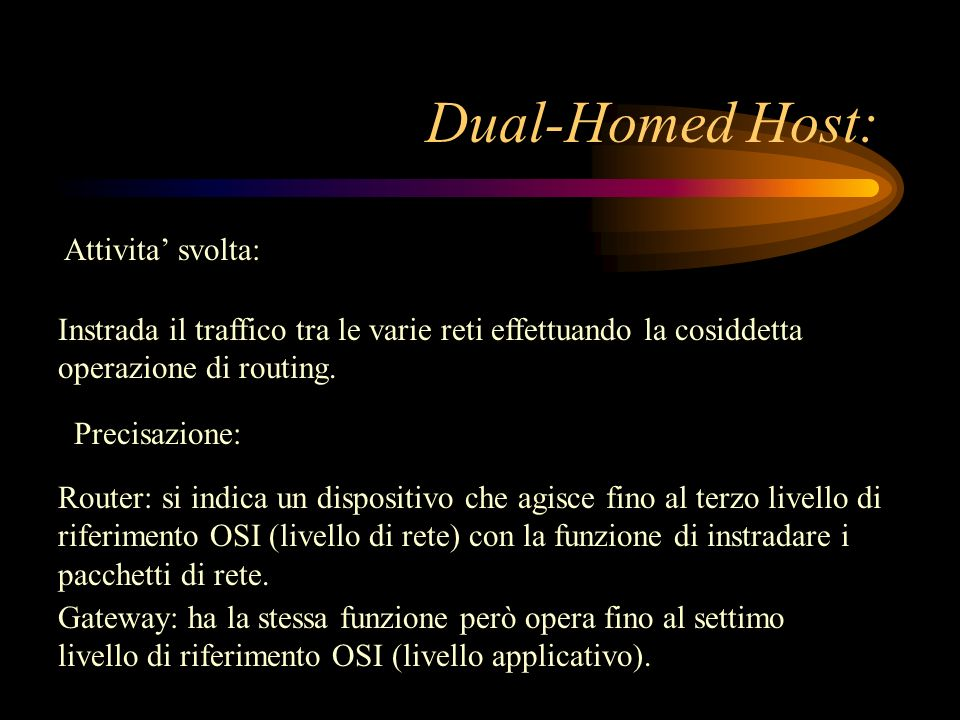 Dual-Homed Host: Attivita' svolta: