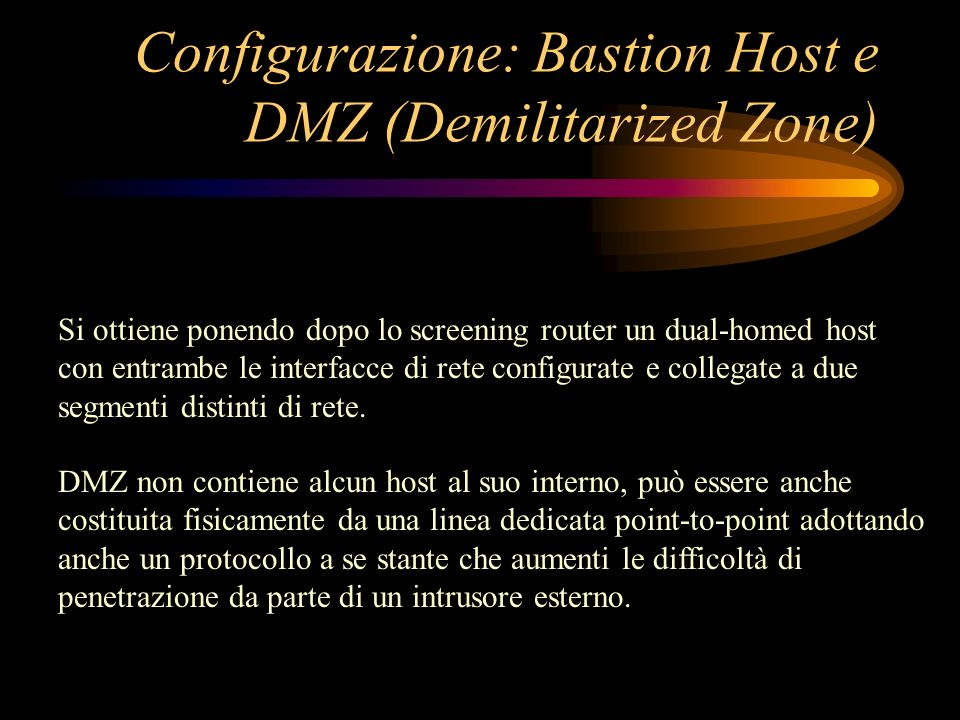Configurazione: Bastion Host e DMZ (Demilitarized Zone)