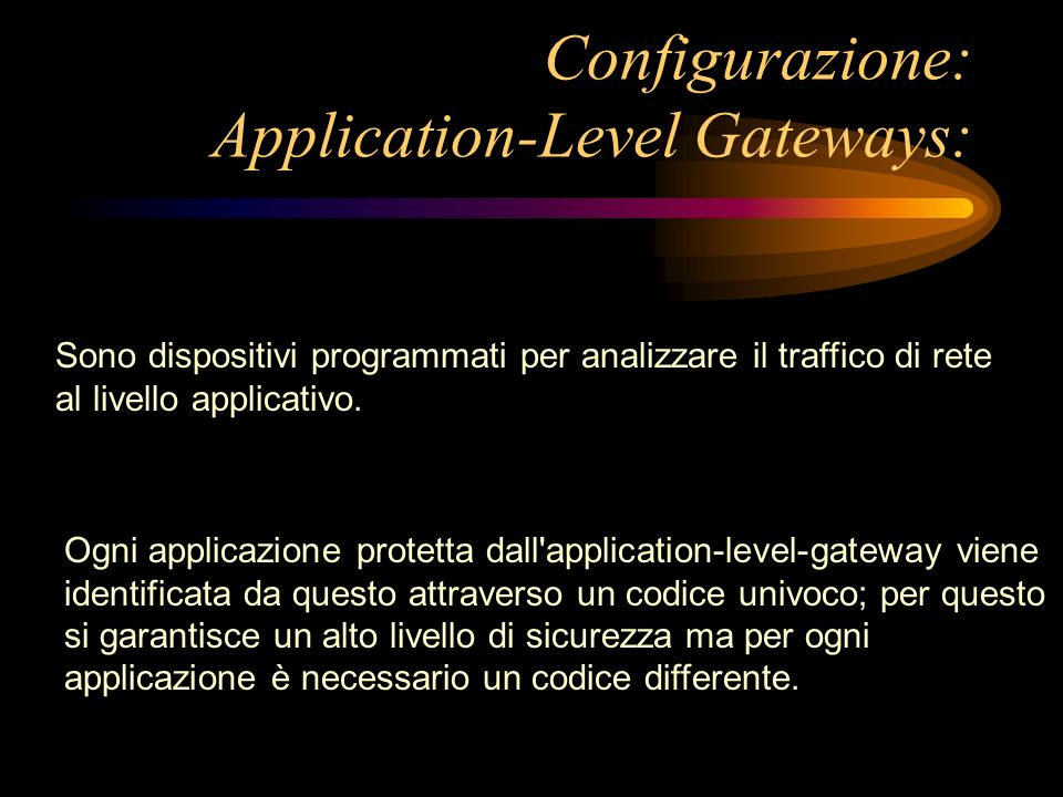 Configurazione: Application-Level Gateways: