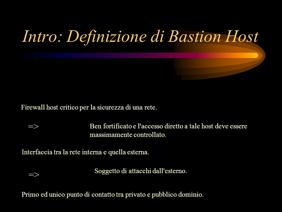 Intro: Definizione di Bastion Host