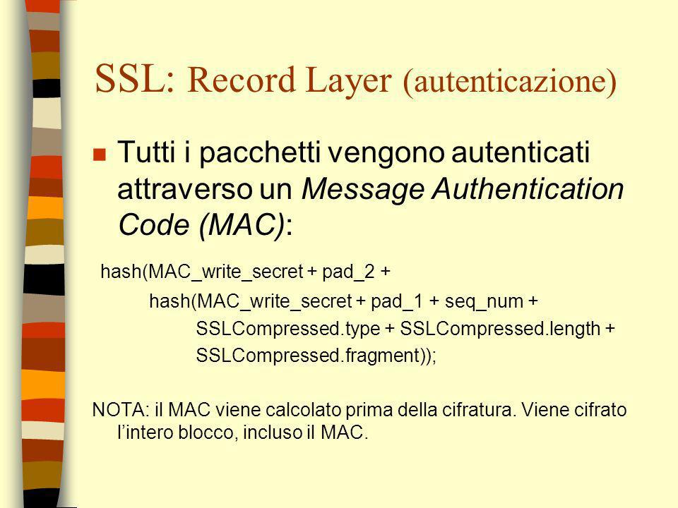 SSL: Record Layer (autenticazione)