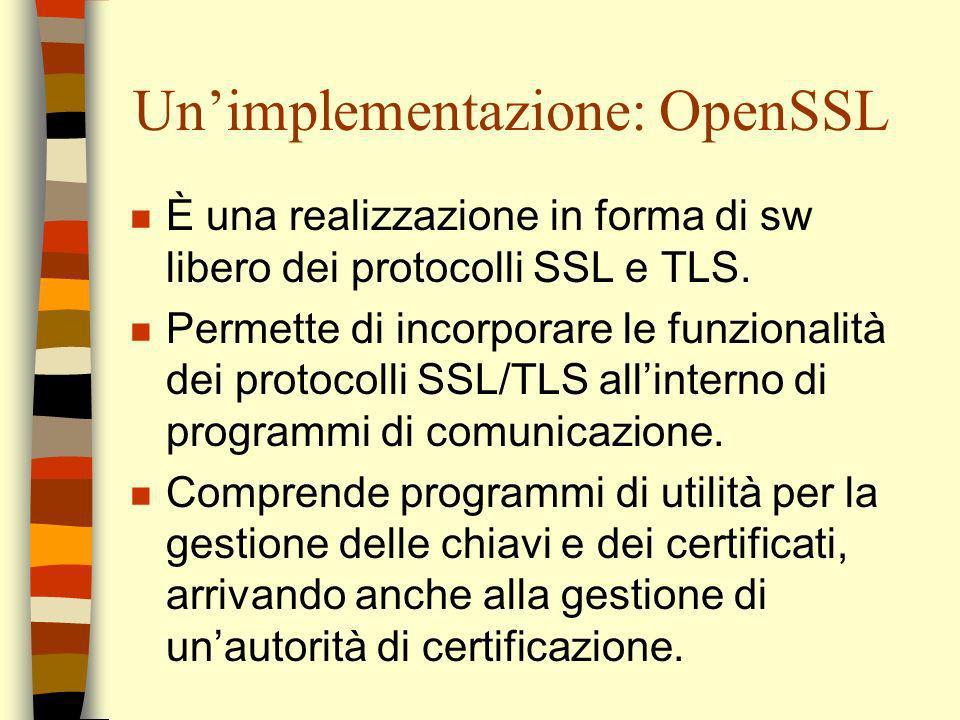 Un'implementazione: OpenSSL