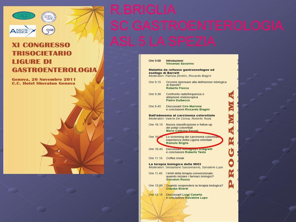 R.BRIGLIA SC GASTROENTEROLOGIA ASL 5 LA SPEZIA