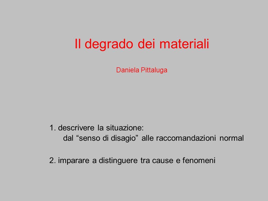 Il degrado dei materiali