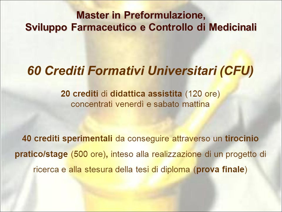 60 Crediti Formativi Universitari (CFU)