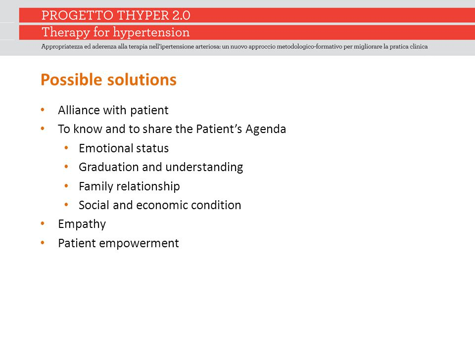 Possible solutions Alliance with patient