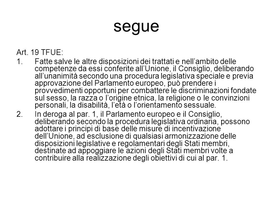 segue Art. 19 TFUE: